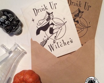 Drink Up Witches: Any Occasion Greeting Card