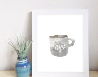 But first, Coffee 8x10 printable