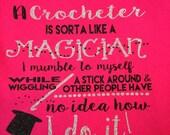 Crochet Crocheter is like a magician tee vinyl glitter heat press transfer tshirt shirt funny saying