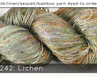 DtO 242: Lichen on Silk/Linen/Seacell/Bamboo Yarn Custom Dyed-to-Order