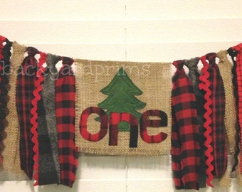 Woodland Tree Farm High Chair Banner ~Lumberjack Birthday Banner ~rag tie banner ~photo prop ~cake smash ~1st Birthday ~buffalo plaid banner