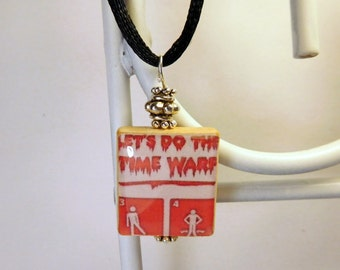 ROCKY HORROR PICTURE Show Pendant with Satin Cord / Let's Do The Time Warp / Upcycled Scrabble Jewelry / Beaded Charm