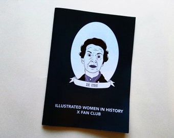 Illustrated Women in History x Fan Club zine