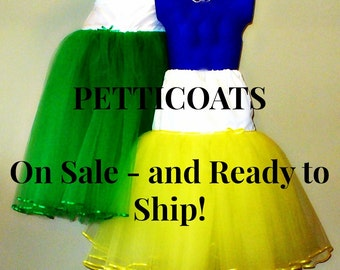 Ready to Ship Petticoats on SALE