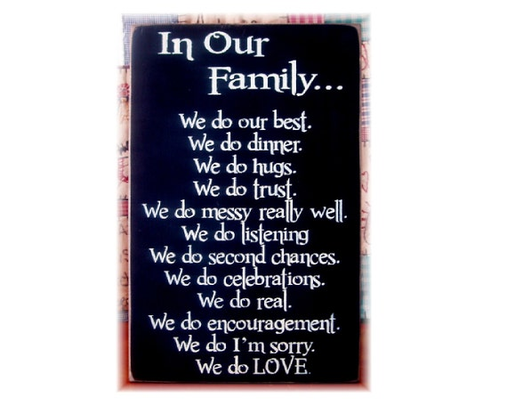 In Our Family We Do...Family motto rules primitive wood sign