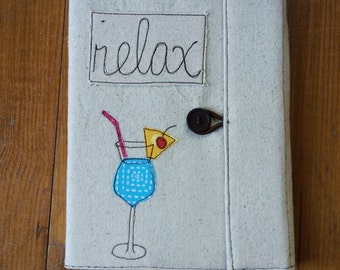 Relax Drink Covered Composition Book with pen, notebook, journal, guest book, cute notebook, applique, free motion sewing