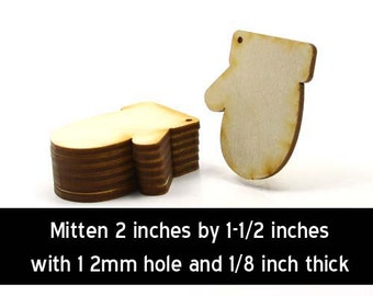 Unfinished Wood Mitten - 2 inches by 1-1/2 inches with 1 2mm hole and 1/8 inch thick wooden shape (MITT02)