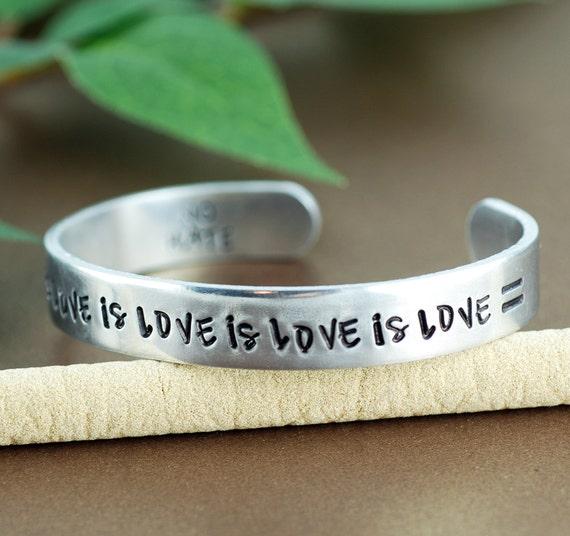 Equality Cuff Bracelet, Love is Love is Love Bracelet, Gay Pride Jewelry, Silver Cuff Bracelet, Personalized Bracelets, NO HATE