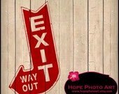 Vintage Exit Sign Farmhouse Style Digital Collage Sheet 8.5x11 Image Transfer Burlap feed sacks Pillows Tea Towels UPrint 300jpg