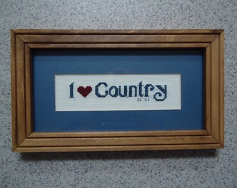 I Love Country - Cross Stitch Picture - Wall Decor