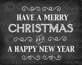 Have A Merry Christmas / Happy New Year / Holiday / Chalkboard Art / Old Fashioned - 8x10 Inch Digital Print / Printable Instant Download