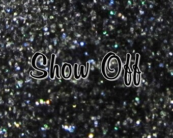 NEW Loose Cosmetic Glitter 'Show-OFF'