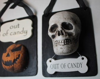 Halloween Door Sign - out of candy - pumpkin or skull