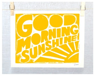 Wall Art, Nursery Art Print,  Good Morning Sunshine, Quote,  Kitchen Art, Statement, Typography Print, Raw Art Letterpress