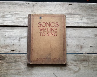 Songs We Like To Sing. 1912. Antique Song Book. Antique Sheet Music. Shabby Chic, Romantic Music Book.