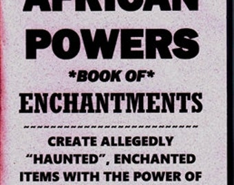 THE 7 AFRICAN POWERS Book of Enchantments