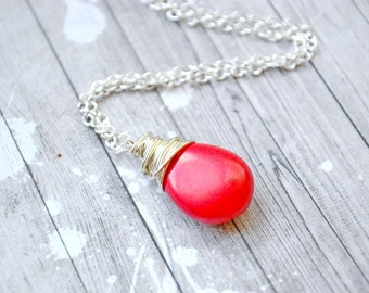 Bright Red Turquoise Necklace, Silver Wire Wrapped Teardrop Briolette, Faux Turquoise Pendant, Vibrant Lipstick Red Jewelry