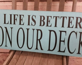 """Primitive/Rustic/Typography/Custom """"Life Is Better"""" Decor Sign"""