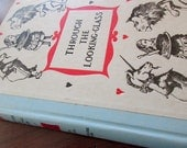 Through the Looking Glass and What Alice Found There - vintage book