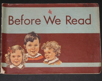1946 Before We Read - beautiful Dick and Jane pre-reading picture book