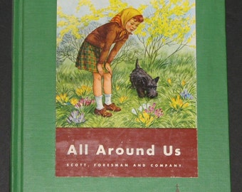1951 All Around Us - Science Book B - Cathedral Edition GORGEOUS PICTURE BOOK