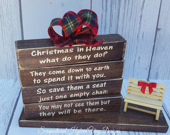 Christmas in Heaven Dark Wood Block Designs, Great Memorial, Honor Loved Ones, Bench included, Free Personalization