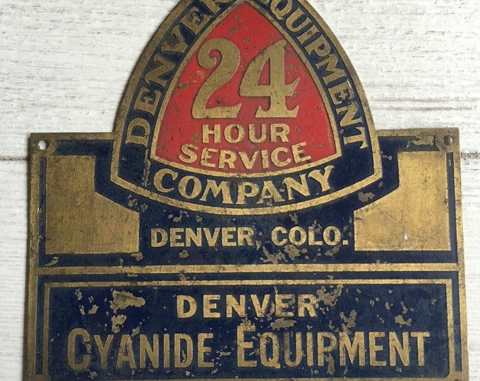 Vintage Metal Sign Denver Cyanide Equipment Signage Industrial Decor
