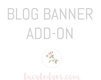 Blog Banner design add-on for any logo purchased