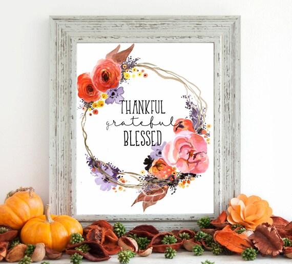 Thankful Grateful Blessed Digital Art, Fall Digital Art, Instant Download, Autumn Art, Fall Art, 8 x 10 Digital, Thanksgiving Decor, Floral