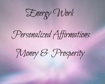Personalized Money Affirmations, Intuitive Message, The Law of Attraction, Manifesting & Intention Setting, Attract Abundance, Prosperity