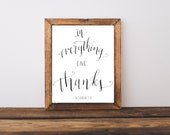 In Everything Give Thanks 1 Thess. 5:18  Written Calligraphy Print Digital Download Size 8 x 10 Thanksgiving