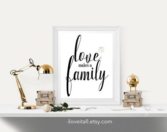 Love Makes A Family Art Print . Valentines Day . Nursery Baby Adoption Children Child Teen . Office Home Decor . Housewarming Wedding Gift