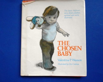 The Chosen Baby, a Vintage Children's Book by Valentina P. Wasson