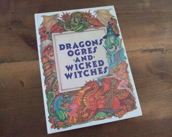 Dragons, Ogres and Wicked Witches Translated by Stephen Finn