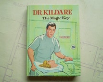 Dr. Kildare - The Magic Key - 1964 - by William Johnson - Illustrated - Vintage Young Adult Book