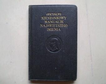 Official Holy Name Society Manual - Polish Catholic - Miniature Pocket Book - Oficyalny Kieszonkowy Manualik Najswietszego Imienia - 1930