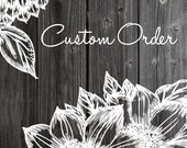 Custom Order For Bellaoak