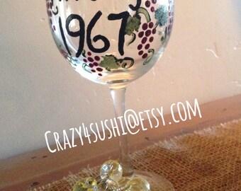 "Birthday ""Vintage 1967"" Wine Glass Hand Painted"
