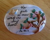 "SCRIPTURE MAGNET MOTTO ""He put a new song in my heart"" Bible verse Psalm 40:3 Bird and Nest"