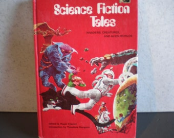 Vintage 1970's Sci Fi Children's Book - Science Fiction Tales - Invaders, Creatures, & Alien Worlds