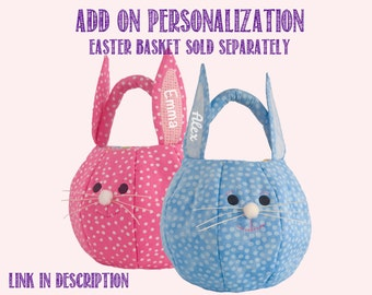 Add On Personalization for Bunny Easter Basket