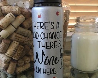 There's a good chance there's wine in here