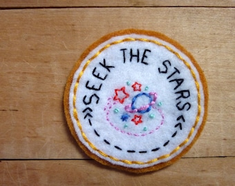 Seek the Stars. Hand Embroidered Patch.