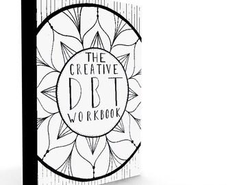 The Creative DBT Workbook- A Digital Downloadable workbook.