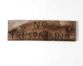 SALE No Trespassing sign, vintage wood signage