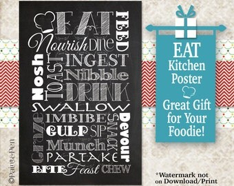 EAT Drink Poster- Printable or Heavyweight Print- PVC Board- Any Size- Kitchen Sign Mixed Font- Foodie Gift- Chalkboard- Custom Color