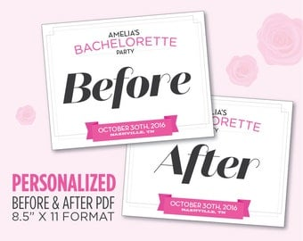 Before and After Bachelorette Signs | You Provide Your Custom Text and We Create a PDF | Personalized Before and After Printable Signs