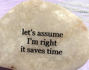 let's assume I'm right it saves time