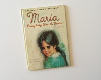 1966 Maria Everybody Has a Name Whitman Book