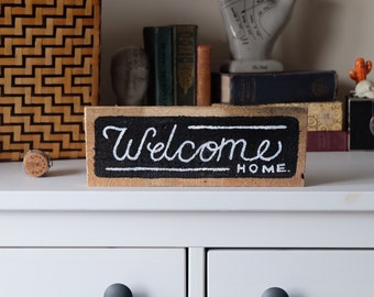 Wooden Signs, Wood Signs, Hand Painted sign, Welcome Home 25cm x 9cm